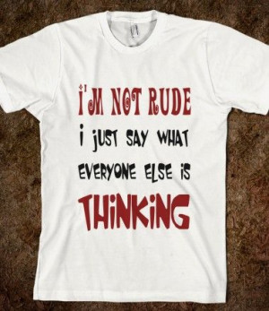 Not Rude Fun T Shirt - funny sayings - tops / clothes for women ...