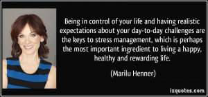 in control of your life and having realistic expectations about your ...