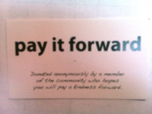 pay it forward quotes | purple passage boutique: Pay it Forward...