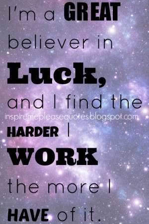 believe in luck quote