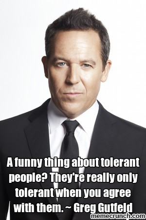 Gutfeld on tolerance Jan 18 19:10 UTC 2013