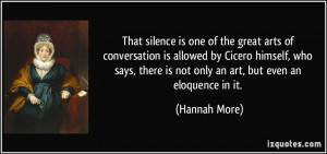 That silence is one of the great arts of conversation is allowed by ...