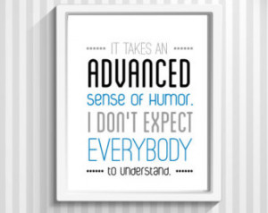 Print, Quote Print, TV Quote, TV Poster - Advanced Sense of Humor ...