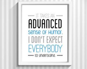Print, Quote Print, TV Quote, TV Poster - Advanced Sense of Humor ...