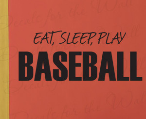 Wall Decal Sticker Quote Vinyl Art Ear Sleep Play Baseball Boy's ...