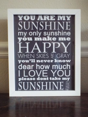 You are my Sunshine my only sunshine quote by YellowSunshineArt, $2.95