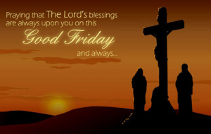 Happy Good Friday images 2015, Quotes and Sayings