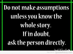 Funny Quotes About Assumptions