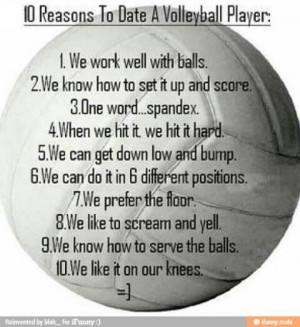 reasons to date a softball reasons to date a volleyball volleyball ...