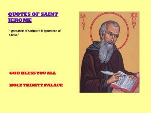 QUOTES OF SAINT JEROME>>>21-07-2012