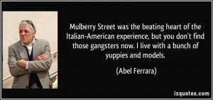 More Abel Ferrara Quotes