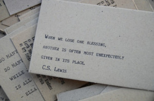 It's so, so true. C.S. Lewis always brings it, doesn't he? :)