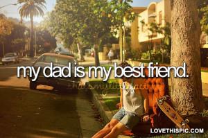 My-dad-is-my-best-friend