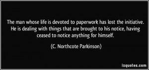 More C. Northcote Parkinson Quotes