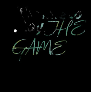 Quotes Picture: it's time to play the game