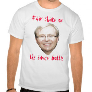 Kevin Rudd Sauce T Shirts