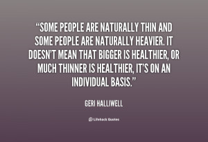 Naturally Skinny People Quotes -people-are-naturally-thin