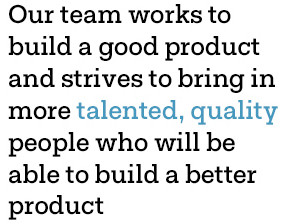 Our team works to build a good product...