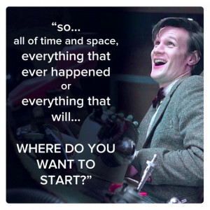 ... Matt Smith) | Community Post: 11 Best Quotes Of The First 11 Doctors