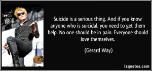 . And if you know anyone who is suicidal, you need to get them help ...