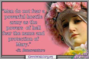 Men do not fear a powerful hostile army as the powers of hell fear ...