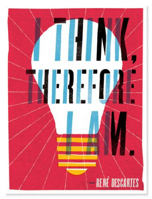 think, therefore I am