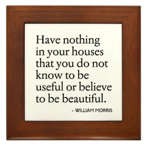 ... > Arts Living Room > William Morris Quote Arts/Crafts Framed Tile