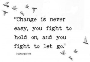 Change... is hard to do.