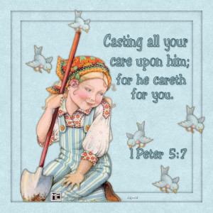 Casting all your care upon him – Bible Quote