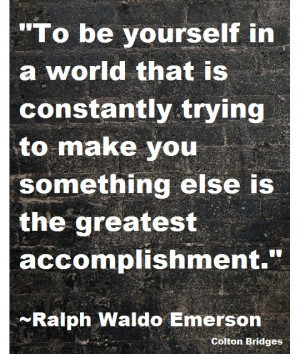 quote for today :) by Ralph Waldo Emerson
