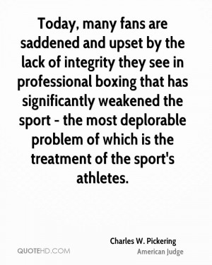 Today, many fans are saddened and upset by the lack of integrity they ...