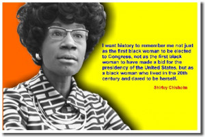 Happy Birthday Shirley Chisholm (November 30, 1924 – January 1, 2005 ...