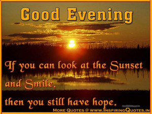 Good Evening Inspirational Message with Images – Motivational Quotes ...