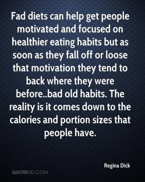 Regina Dick - Fad diets can help get people motivated and focused on ...