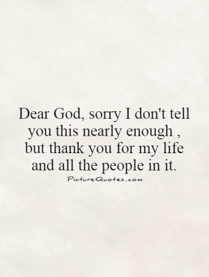 Thank You Quotes My Life Quotes Dear God Quotes