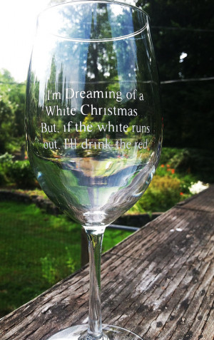 Christmas Wine Glass Etched with Funny Saying