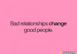 Bad Relationship Change
