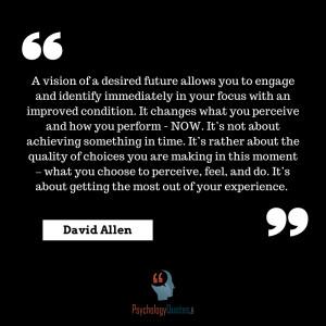 positive psychology quotes David Allen