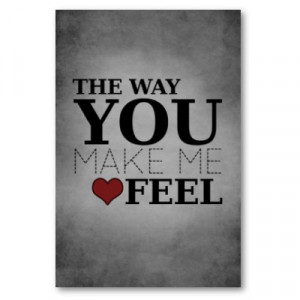 The+way+you+make+me+feel..jpg