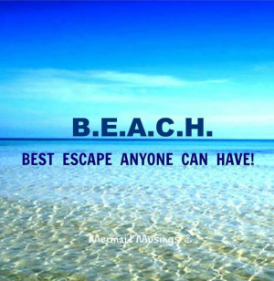 ... Can Have - 50 Warm and Sunny Beach Therapy Quotes - Style Estate
