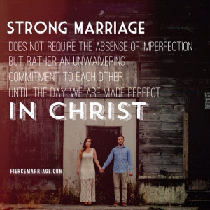 strong marriage... IN CHRIST.