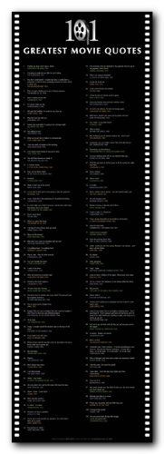 12x36) 101 Greatest Movie Quotes (List) Art Poster Print Poster ...