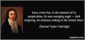 ... dark misgiving, An ominous sinking at the inmost heart. - Samuel