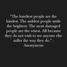 interesting more life quotes loneliest people true word wise quotes ...