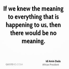 Idi Amin Dada Quotes