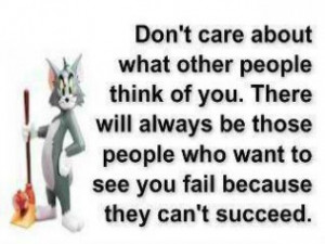 quotes about not caring what others think - Google Search