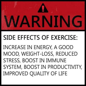 WARNING! Side Effects of Exercise: Increase In Energy, A Good Mood ...