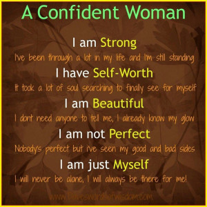 Confidence....unselfish love....for me
