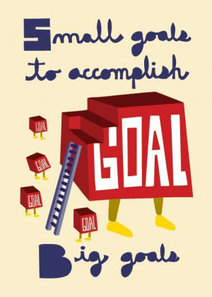 Small goals to accomplish big goals. Your Brain, on a Budget