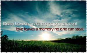 Daily Motivational Quotes Death leaves heatache no one can heal love ...